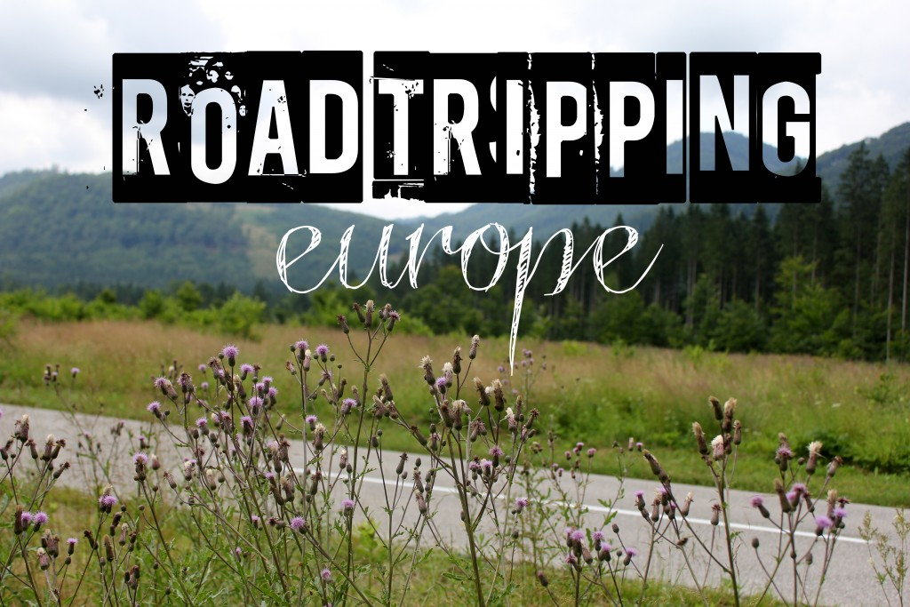 Little Wanderings - Road Tripping Europe 1